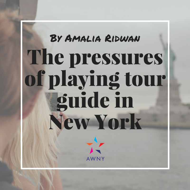 Pressures of Playing Tour Guide in New York