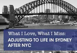 What I love, What I miss: Adjusting to Life in Sydney after NYC, by Christine Knight