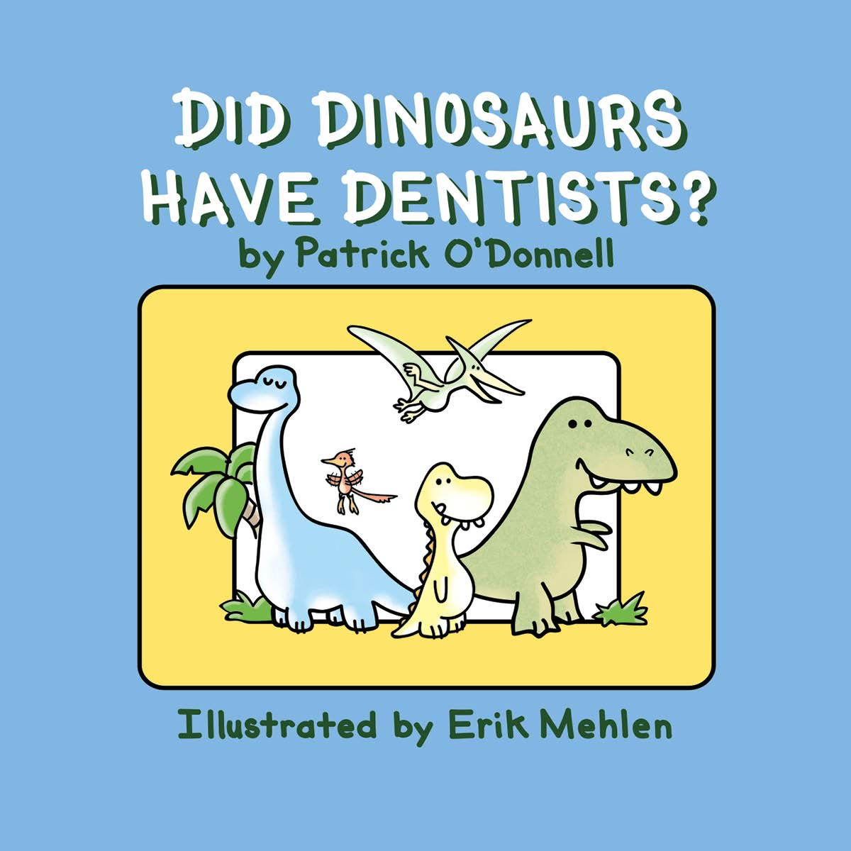 """Did Dinosaurs Have Dentists?"" Reading"
