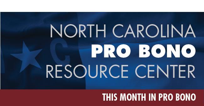 NC Pro Bono Resource Center -- This Month In Pro Bono