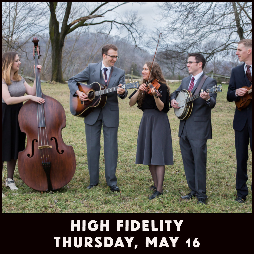 High Fidelity - May 16