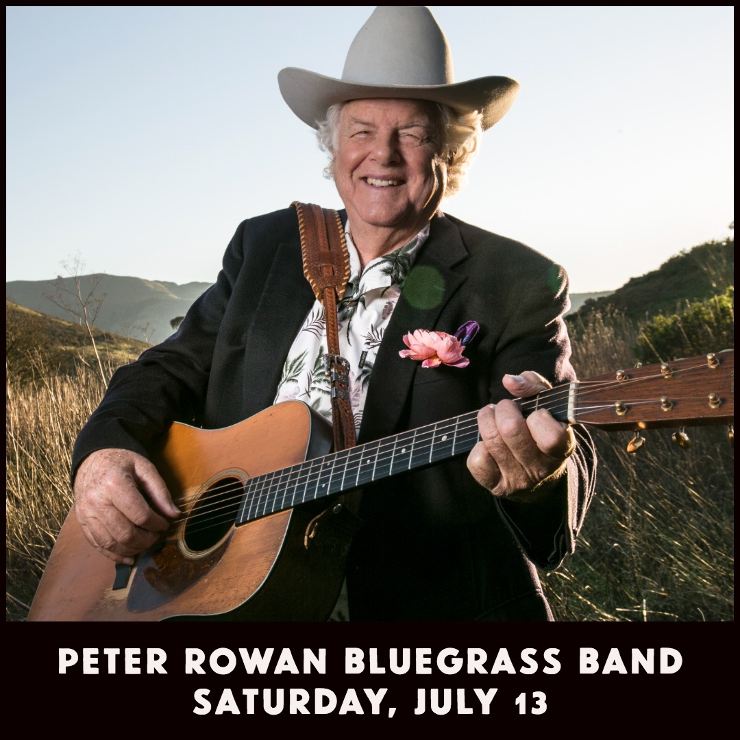 Peter Rowan - July 13