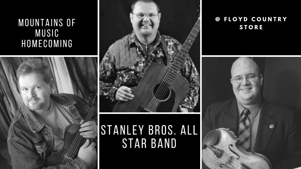 Mountains of Music Homecoming: Stanley Brothers All Star Band