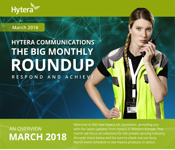 Hytera Communications Big Monthly Round Up