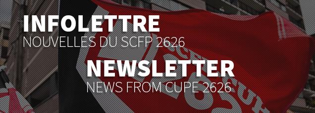 Infolettre du SCFP 2626 | CUPE 2626's newsletter