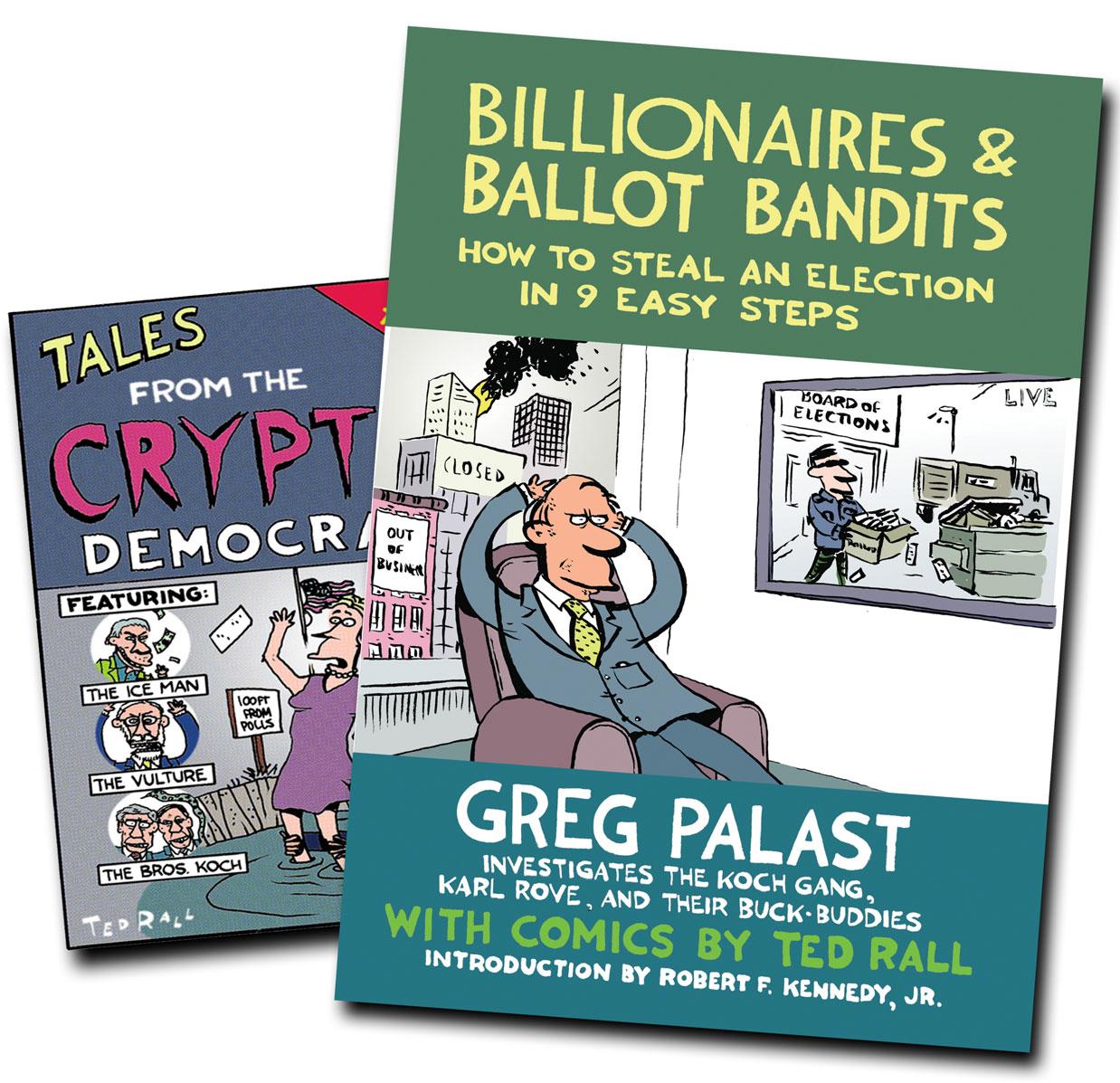 Greg Palast, Billionaires & Ballot Bandits