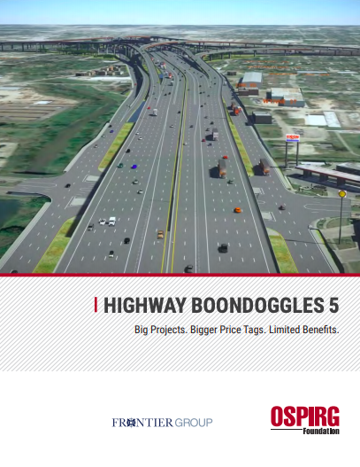 "Image shows front cover of OSPIRG's ""Highway Boondoggles 5"" report."