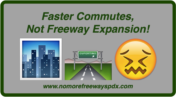 "Image shows phrase ""Faster Commutes, Not Freeway Expansion,"" with a link to our website"