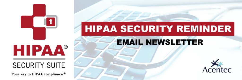 HIPAA Security Reminder
