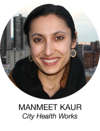 Manmeet Kaur, City Health Works