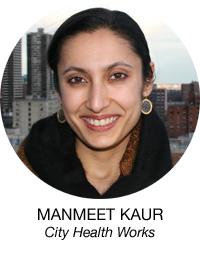 Manmeet Kaur, City Health Works