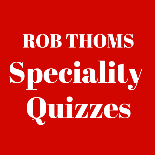 Rob Thom is delighted you are joining the quiz updates.