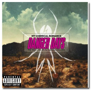 Danger Days - My Chemical Romance
