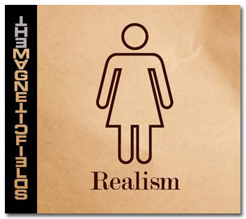 Realism - The Magnetic Fields