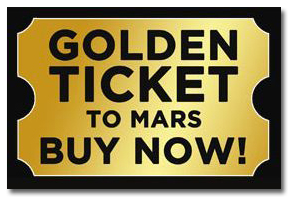 Golden Ticket to MARS