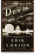 Devil in the White City - Erik Larson