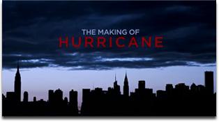 Making Of Hurricane