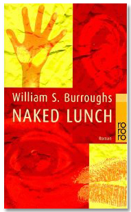 Naked Lunch - Willian S Burroughs