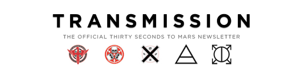 Transmission: The Official Thirty Seconds to Mars Newsletter