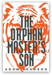 Adam Johnson - The Orphan Master's Son