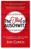 Jon Clinch - The Thief of Auschwitz