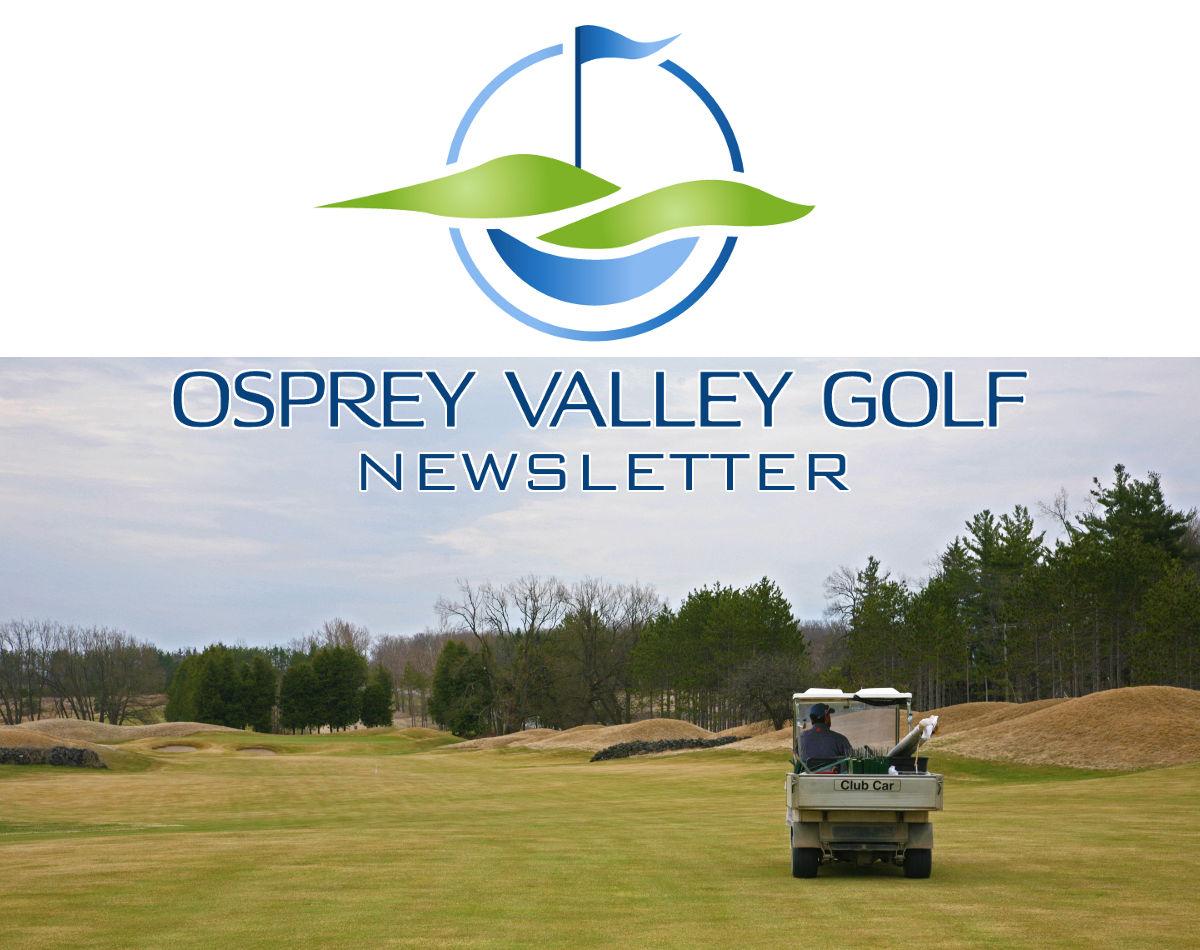 Osprey Valley Golf Newsletter