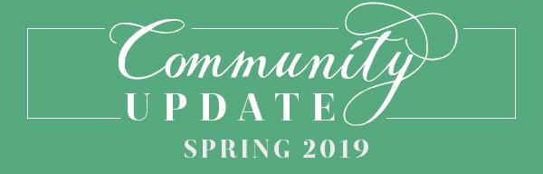 Community Update | Spring 2019