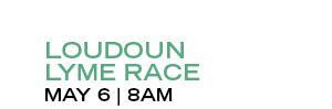 LOUDOUN LYME RACE | MAY 6 | 8AM