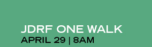 JDRF ONE WALK | APRIL 29 | 8AM