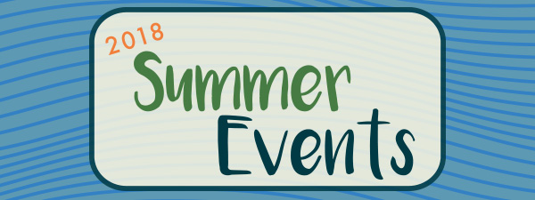 2018 SUMMER EVENTS