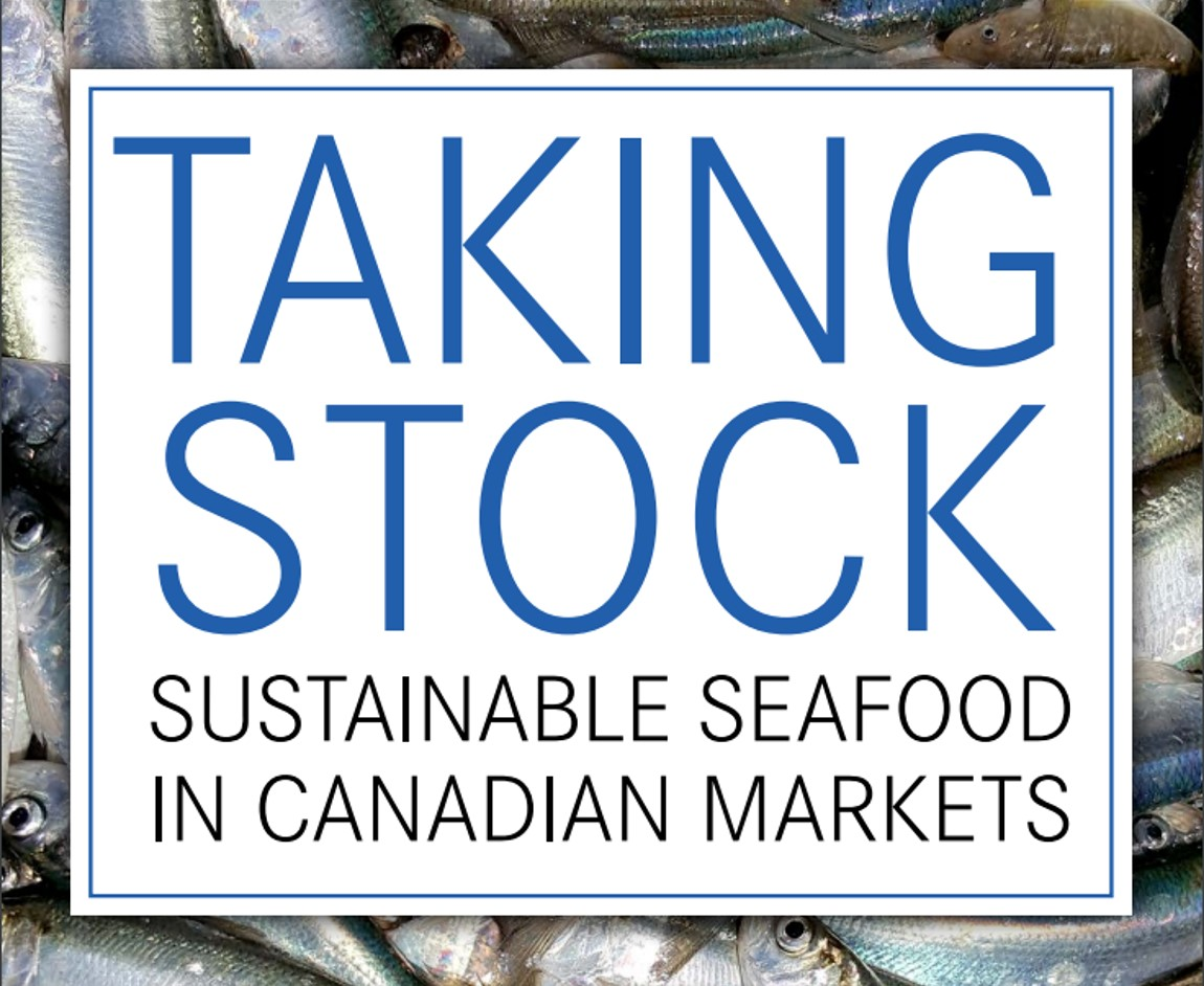 Taking Stock- Sustainable Seafood in Canadian Markets