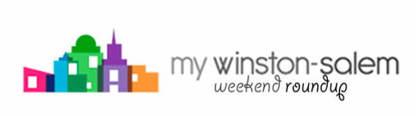 MyWinston-Salem.com Weekend Roundup Logo