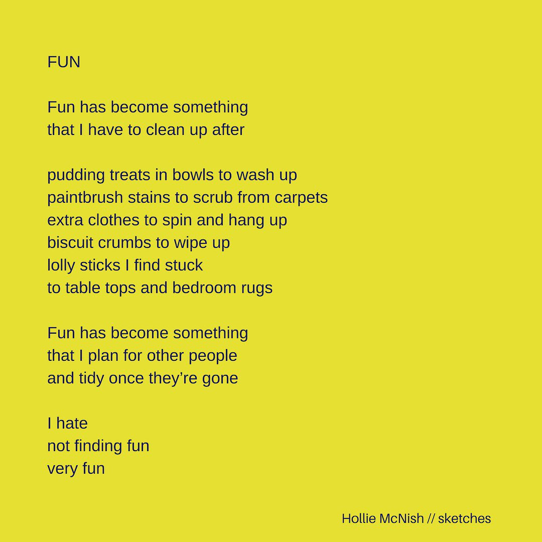 [Fun by Hollie McNish]