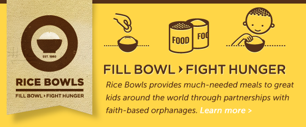 Rice Bowls - Fill Bowl > Fight Hunger!