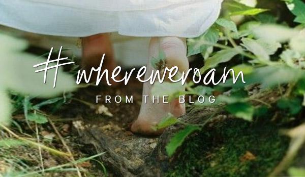#whereweroam | blog »