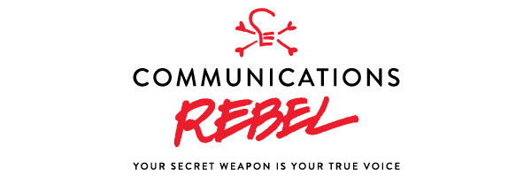 Hey there, Communications Rebel!