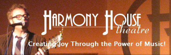 Harmony House Theatre - Newsletter