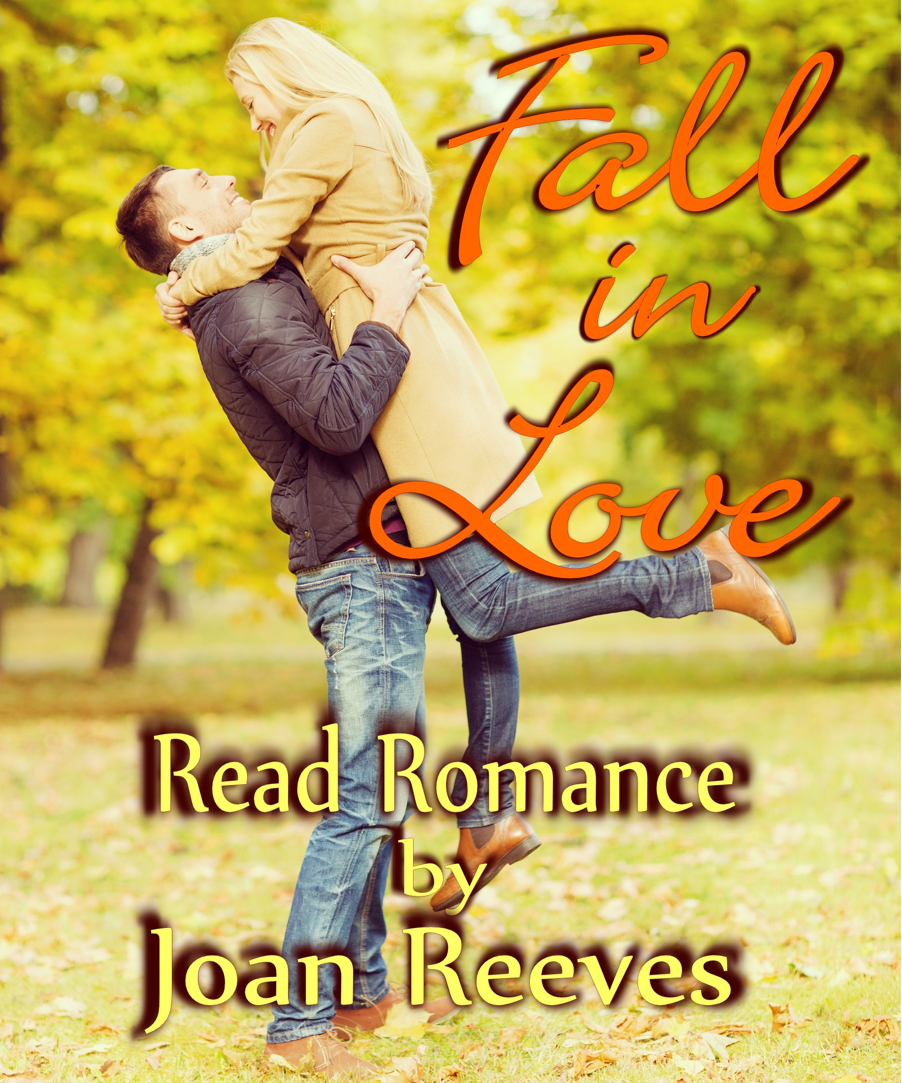 Fall in Love with a Romance Novel by Joan Reeves