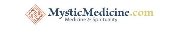 MysticMedicine: Medicine & Spirituality