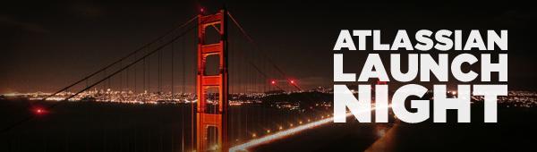 Atlassian Launch Night