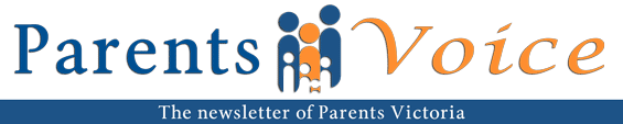 Parents Voice - the newsletter of Parents Victoria