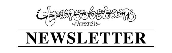 Transubstans Newsletter