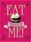 Eat Me! by Xanthe Milton, Random House UK