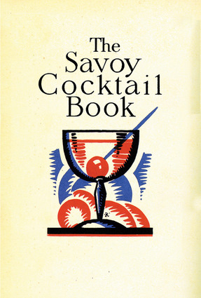 The Savoy Cocktail Book by Harry Craddock, Anova Books