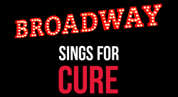 Broadway Sings for CURE