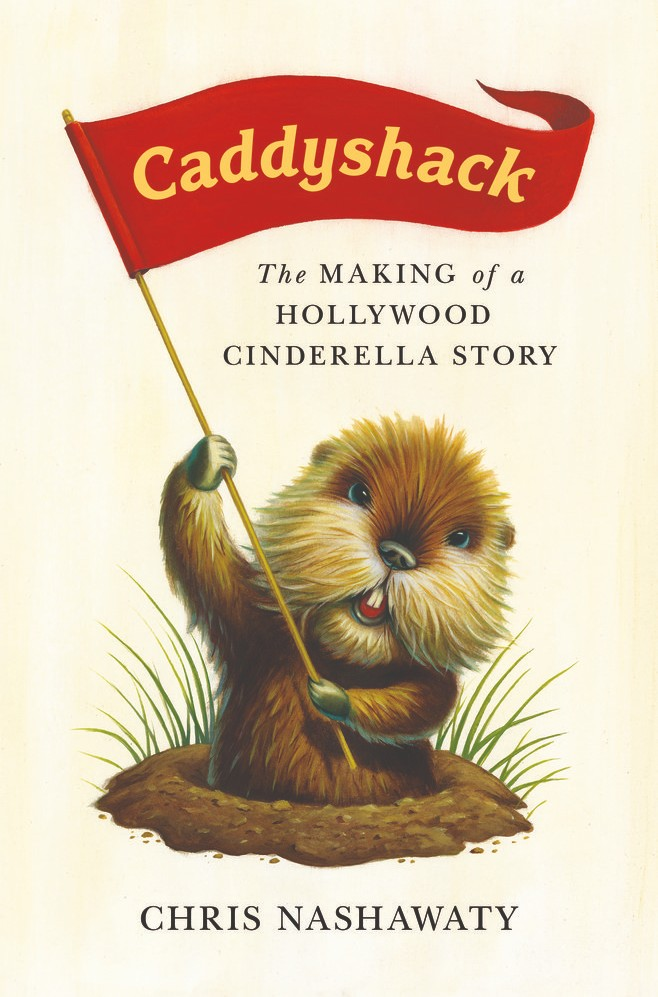 Caddyshack - The Making of a Hollywood Cinderella Story