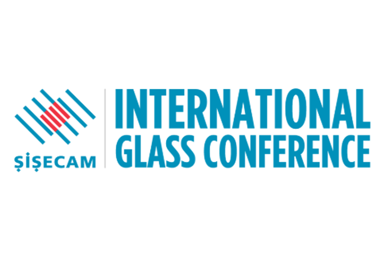 Şişecam International Glass Conference combined with the 34th Şişecam Glass Symposium
