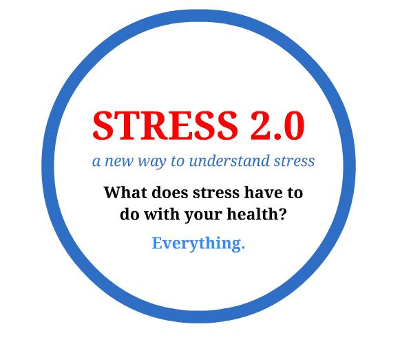 Stress 2.0 A New Way to Understand Stress