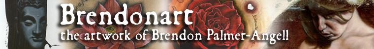 Brendonart.com, the artwork of Brendon Palmer-Angell