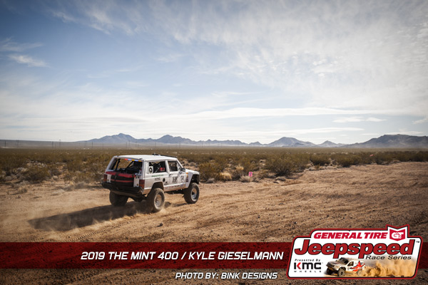 Kyle Gieselmann. Jeepspeed, General Tire, KMC Wheels, Bink Designs, The Mint 400